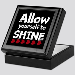 Allow yourself to SHINE! Keepsake Box
