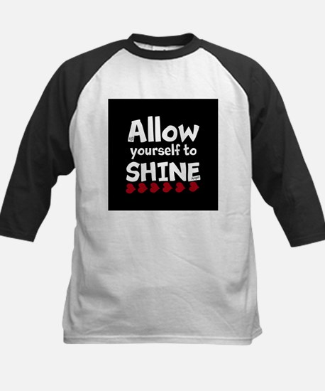 Allow yourself to SHINE! Baseball Jersey