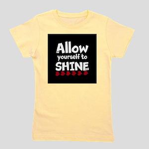 Allow yourself to SHINE! Girl's Tee