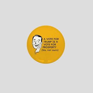 Anti Trump Prosperity Mini Button