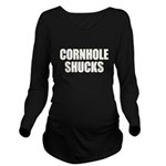 Cornhole Shucks Long Sleeve Maternity T-Shirt