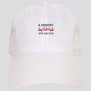 COUNTRY GIRL WILL SURVIVE Baseball Cap