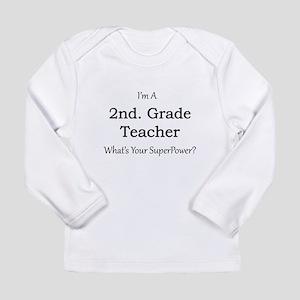 2nd. Grade Teacher Long Sleeve T-Shirt