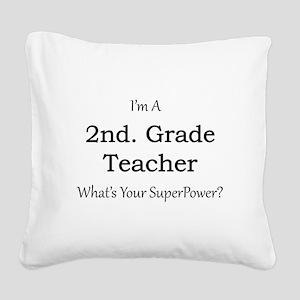 2nd. Grade Teacher Square Canvas Pillow