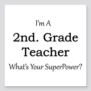 "2nd. Grade Teacher Square Car Magnet 3"" x 3"""