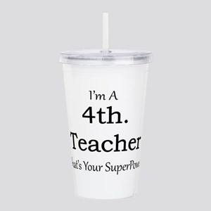 4th. Grade Teacher Acrylic Double-wall Tumbler