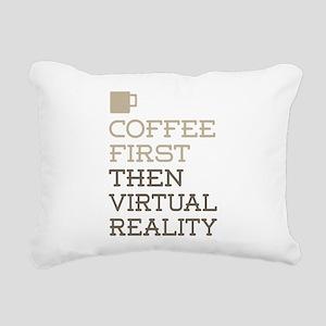 Coffee Then Virtual Real Rectangular Canvas Pillow