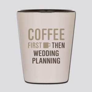Wedding Planning Shot Glass