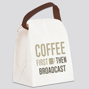 Coffee Then Broadcast Canvas Lunch Bag