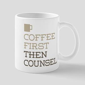 Coffee Then Counsel Mugs