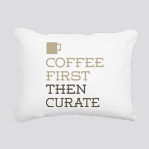 Coffee Then Curate Rectangular Canvas Pillow