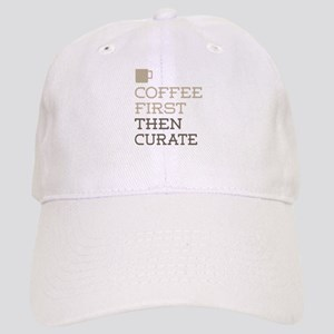 Coffee Then Curate Cap