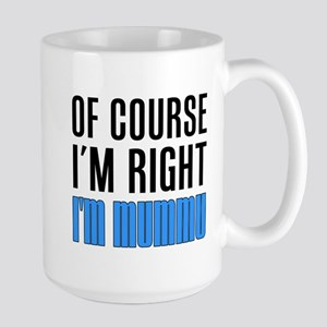 I'm Right Mummu Drinkware Mugs
