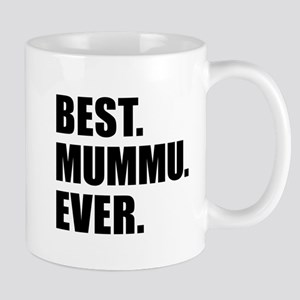 Best Mummu Ever Drinkware Mugs