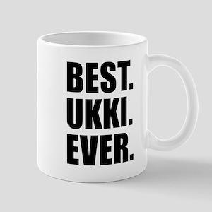 Best Ukki Ever Drinkware Mugs