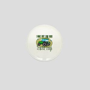 Tractor Tough Mini Button