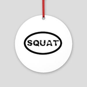 Squat Round Ornament