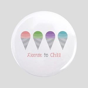 License To Chill Button