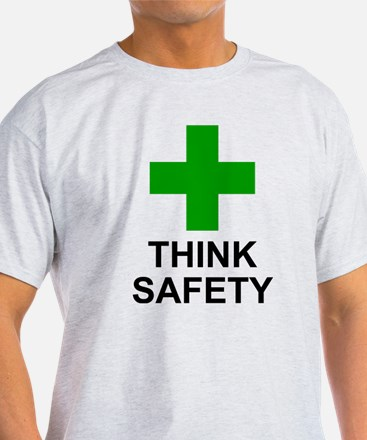THINK SAFETY - T-Shirt