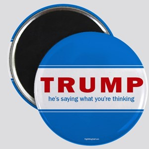 """Trump - Saying What You're 2.25"""" Magnet (10 pack)"""