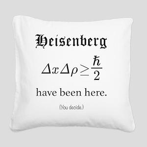 Heisenberg Observer Square Canvas Pillow