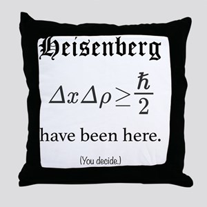 Heisenberg Observer Throw Pillow
