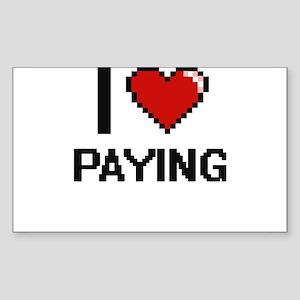 I Love Paying Digital Design Sticker