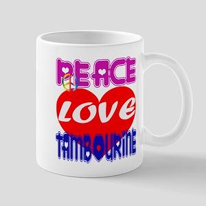 Peace Love Tambourine 11 oz Ceramic Mug