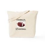 Doing It! FootBall Tote Bag