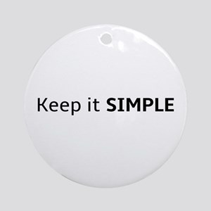 Keep It Simple Round Ornament