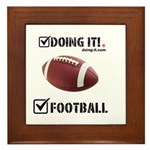 Doing It! FootBall Framed Tile