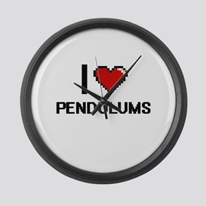 I Love Pendulums Digital Design Large Wall Clock