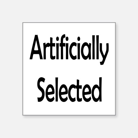Artificially Selected Sticker