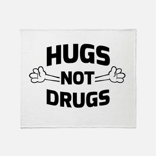 Hugs! Not Drugs Throw Blanket