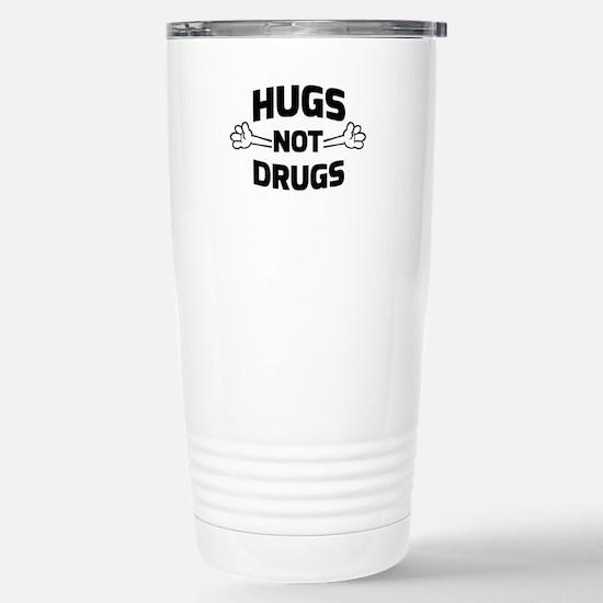 Hugs! Not Drugs Travel Mug
