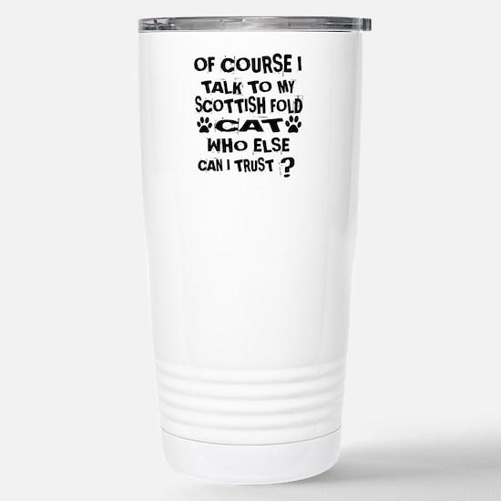 Of Course I Talk Travel Mug