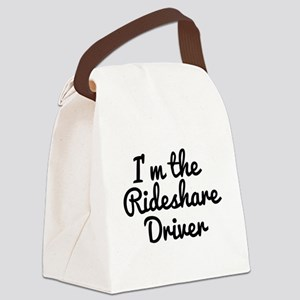 I'm the Rideshare Driver Uber Car Canvas Lunch Bag