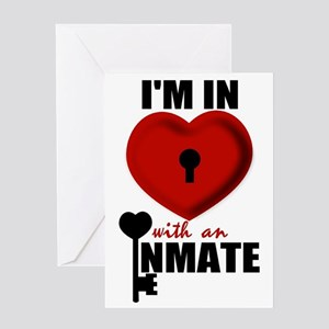 I'm In Love With An Inmate Greeting Card