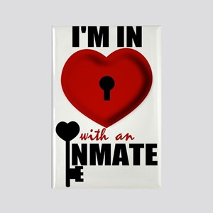 I'm In Love With An Inmate Rectangle Magnet