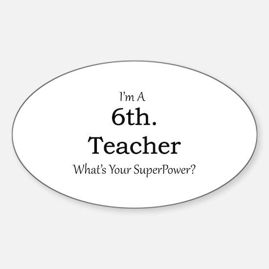 6th. Grade Teacher Decal