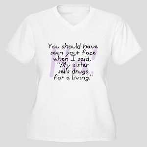 Sister Sells Drugs Women's Plus Size V-Neck T-Shir