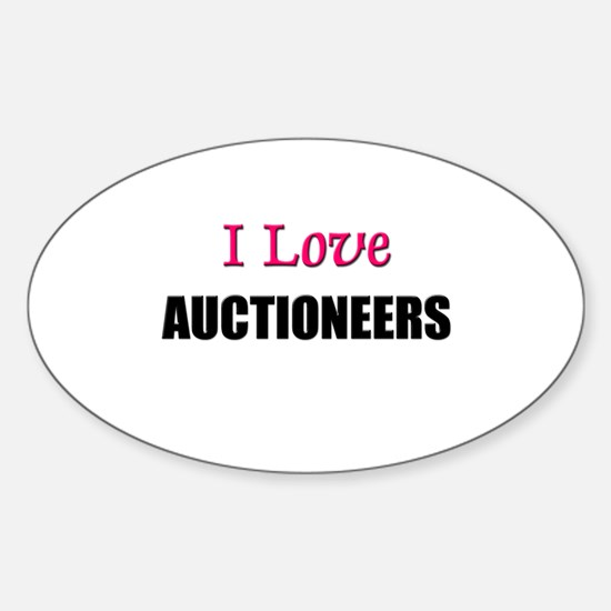 I Love AUCTIONEERS Oval Decal