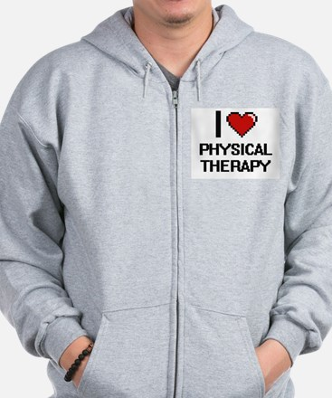 I Love Physical Therapy Digital Design Zip Hoodie