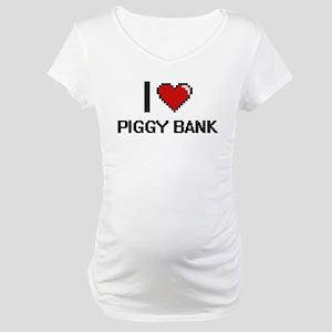 I Love Piggy Bank Digital Design Maternity T-Shirt