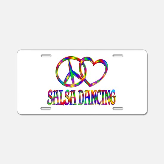 Peace Love Salsa Dancing Aluminum License Plate