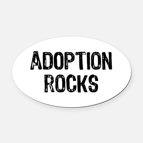 Adoption Rocks Oval Car Magnet
