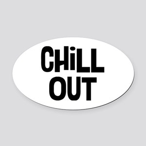 Chill Out Oval Car Magnet