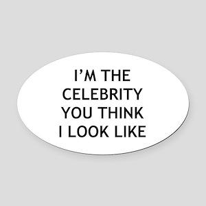 I'm Celebrity Oval Car Magnet