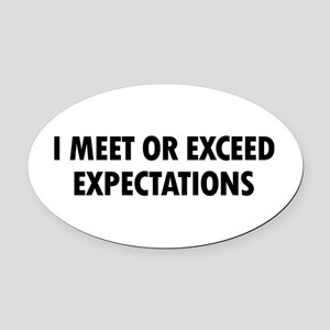 I Expectations Oval Car Magnet