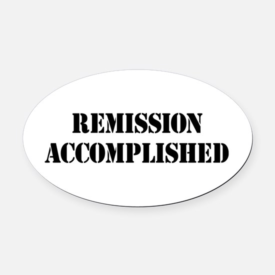 Remission Accomplished Oval Car Magnet